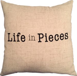 Life In Pieces pillow