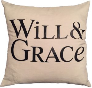 Will & Grace pillow